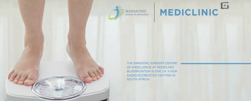 THE BARIATRIC SURGERY CENTRE OF EXCELLENCE AT MEDICLINIC BLOEMFONTEIN IS ONE OF A FEW SASSO ACCREDITED CENTRES IN SOUTH AFRICA.